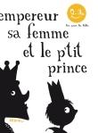 empereur-femme-petit-prince-bon-pour-les-bebes-dedieu