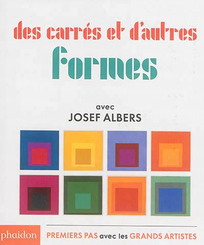 carrés et autres formes josef albers